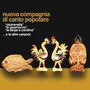 Cicerenella-Lo guarracino-La serpe e Carolina e le altre canzoni/Nuova Compagnia Di Canto Popolare (NCCP)