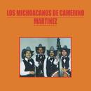 Los Michoacanos de Camerino Martínez/Los Michoacanos De Camerino Martinez