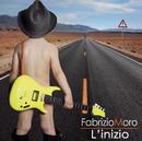 L'inizio/Fabrizio Moro