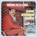 El Actor de la Canción Ranchera/Manuel de la Cruz