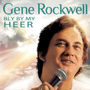 Bly By My Heer/Gene Rockwell