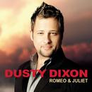 Romeo & Juliet/Dusty Dixon