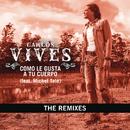 Como Le Gusta A Tu Cuerpo - The Remixes/Carlos Vives