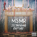 Secondhand Rapture/MS MR