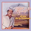 Felipe Arriaga '82 Al Sur de la Frontera/Felipe Arriaga