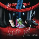 Hipster Girl/Larry Tee