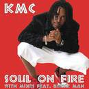 Soul On Fire (Can-Con Remixes) feat.Beenie Man & Massari/KMC