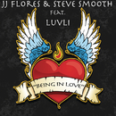 Being in Love feat.Luvli/JJ Flores & Steve Smooth