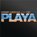 Playa/Cedric Gervais & Cid