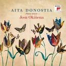 Aita Donostia. Piano Music/Josu Okiñena