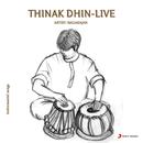 Thinak Dhin (Live)/N. Nagarajan