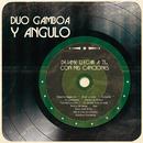 Déjame Llegar a Ti... Con Mis Canciones/Duo Gamboa Y Angulo