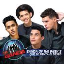 Que Se Sienta el Deseo/Banda of the Week 5
