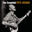 The Essential Pete Seeger/Pete Seeger