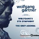 Wolfgangs 5th Symphony / The Grey Agenda/Wolfgang Gartner