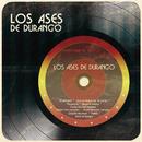 Los Ases de Durango/Los Ases de Durango