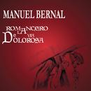 Romancero de la Vía Dolorosa/Manuel Bernal