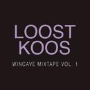 Wincave Mixtape, Vol. 1/Loost Koos