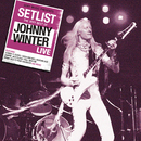 Setlist: The Very Best of Johnny Winter LIVE/Johnny Winter