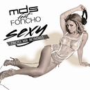 Sexy feat.Foncho/MDS