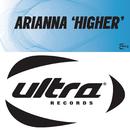 Higher (Remixes)/Arianna