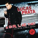 A Girl Like That/Lucas Prata