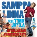 Ny rillataan viimeiseen asti( feat.Timo Jutila)/Samppa Linna