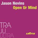 Open Ur Mind/Jason Nevins