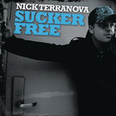 Sucker Free/Nick Terranova