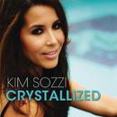 Crystallized (Remixes)/Kim Sozzi