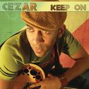 Keep On/Cezar
