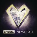 Neva Fall/Casely