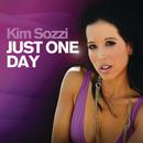 Just One Day/Kim Sozzi