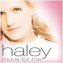 Move For Me/Haley