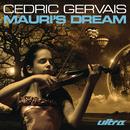 Mauris Dream/Cedric Gervais
