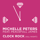 Clock Rock (all night) feat.Peacefull James/Michelle Peters