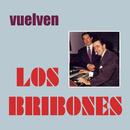 Vuelven Los Bribones/Los Bribones