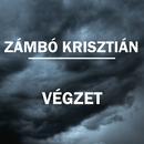 Végzet/Krisztián Zámbó