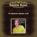 Te Pareces Mucho a Mí/Daniela Romo