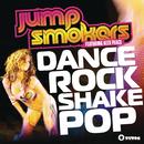 Dance Rock Shake Pop (Remixes) feat.Alex Peace/Jump Smokers