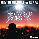 Her World Goes On feat.Kemal/Justin Michael