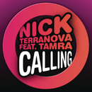 Calling feat.Tamra/Nick Terranova