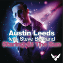 Staring At the Sun feat.Steve Bertrand/Austin Leeds