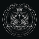 Church Of Noise feat.Dennis Lyxzén/The Bloody Beetroots