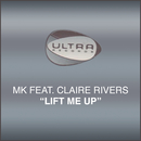 Lift Me Up feat.Claire Rivers/MK