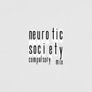 Neurotic Society (Compulsory Mix)/Ms. Lauryn Hill