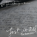 Lost It All (Remixes) feat.Jess Underdown,James Bowers/Topher Jones