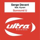 Surround U feat.Kyven/Serge Devant