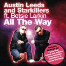 All The Way feat.Starkillers/Austin Leeds