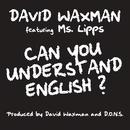 Can You Understand English? feat.Ms. Lipps/David Waxman